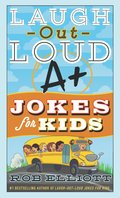 Cover image for Laugh-Out-Loud A+ Jokes for Kids